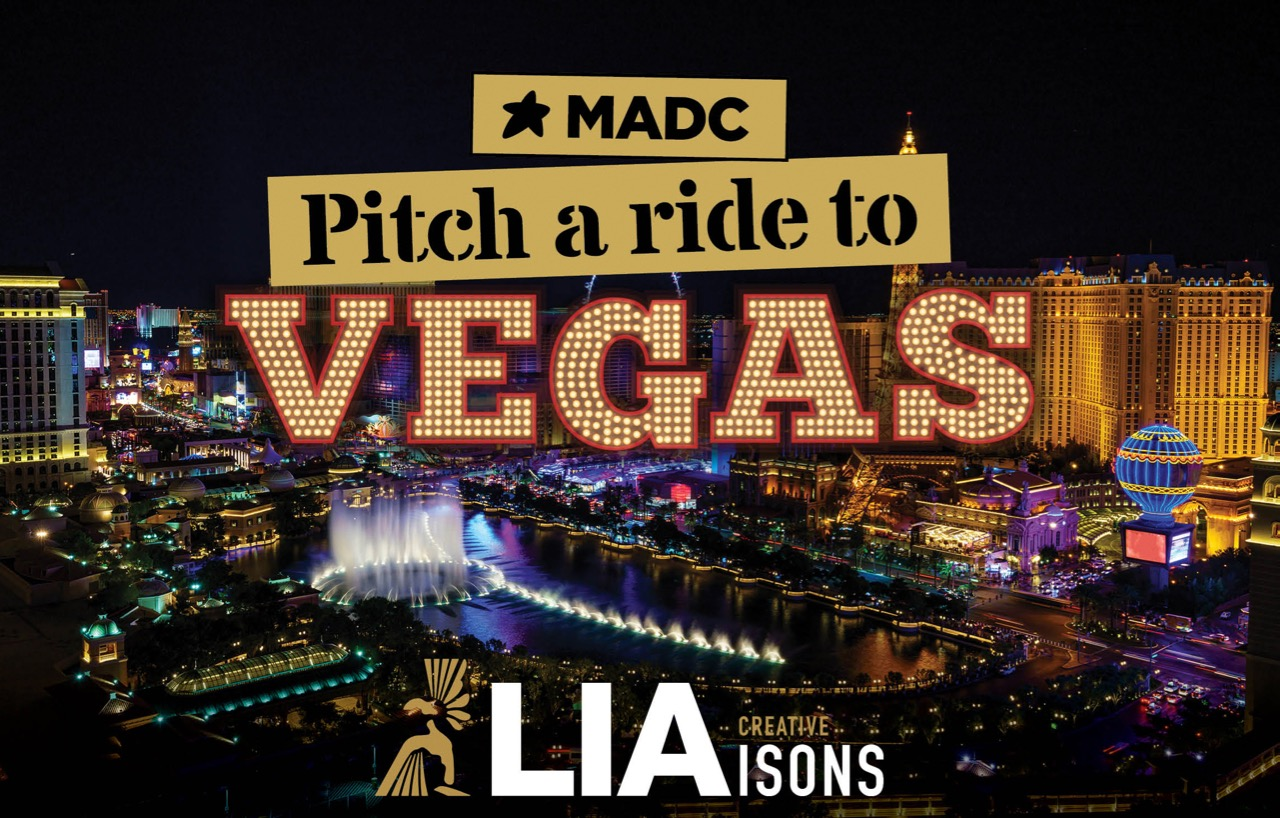 Pitch a ride to Vegas: MADC and LIA offer two trips to Creative LIAisons in Las Vegas