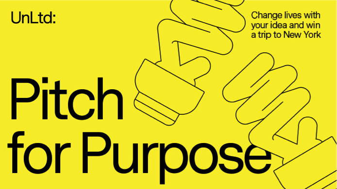 UnLtd launches Pitch for Purpose competition to create industry's first social enterprise; winner receives a trip of a lifetime to New York City