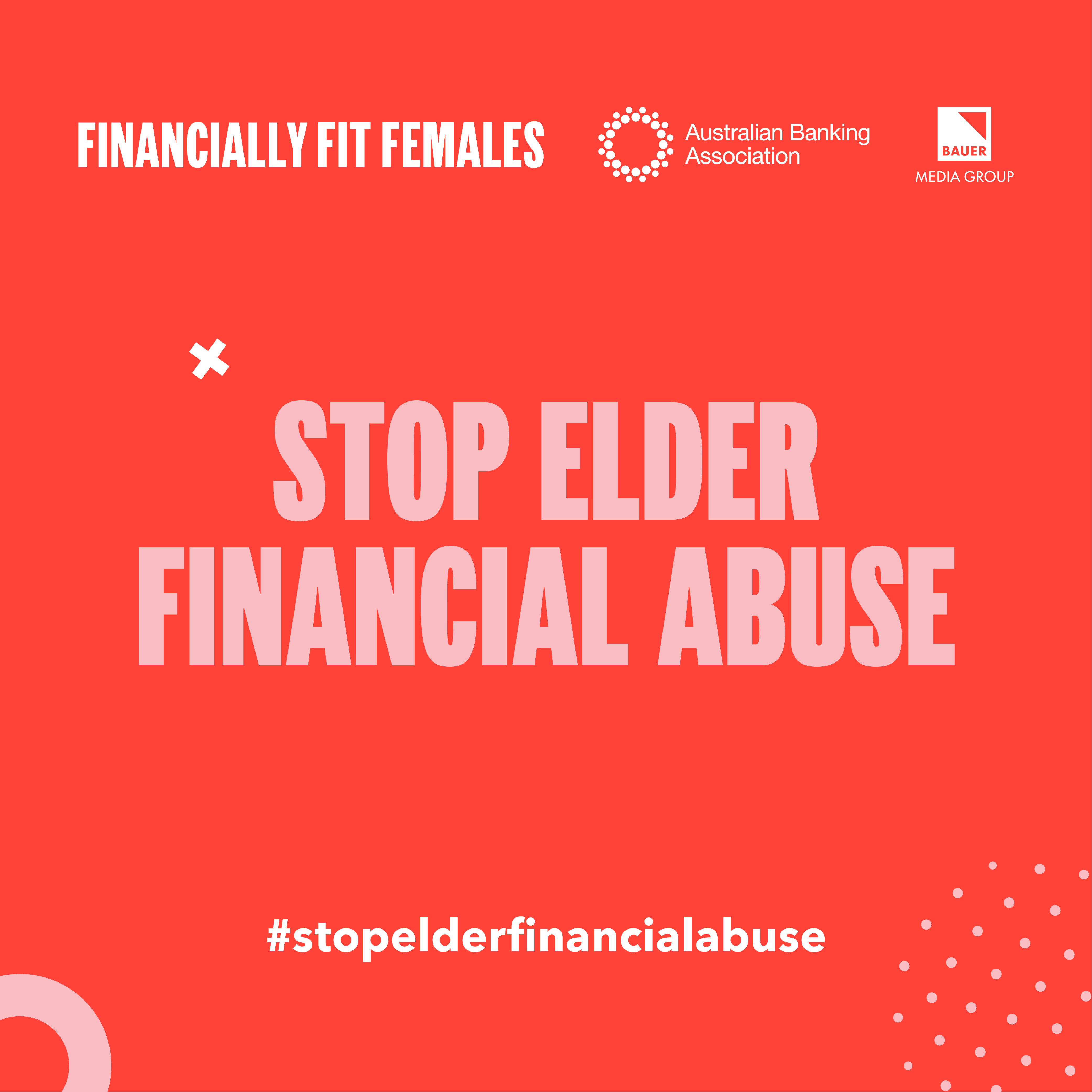 Australian Banking Association campaign tackles elder financial abuse via Bauer Media's Story54