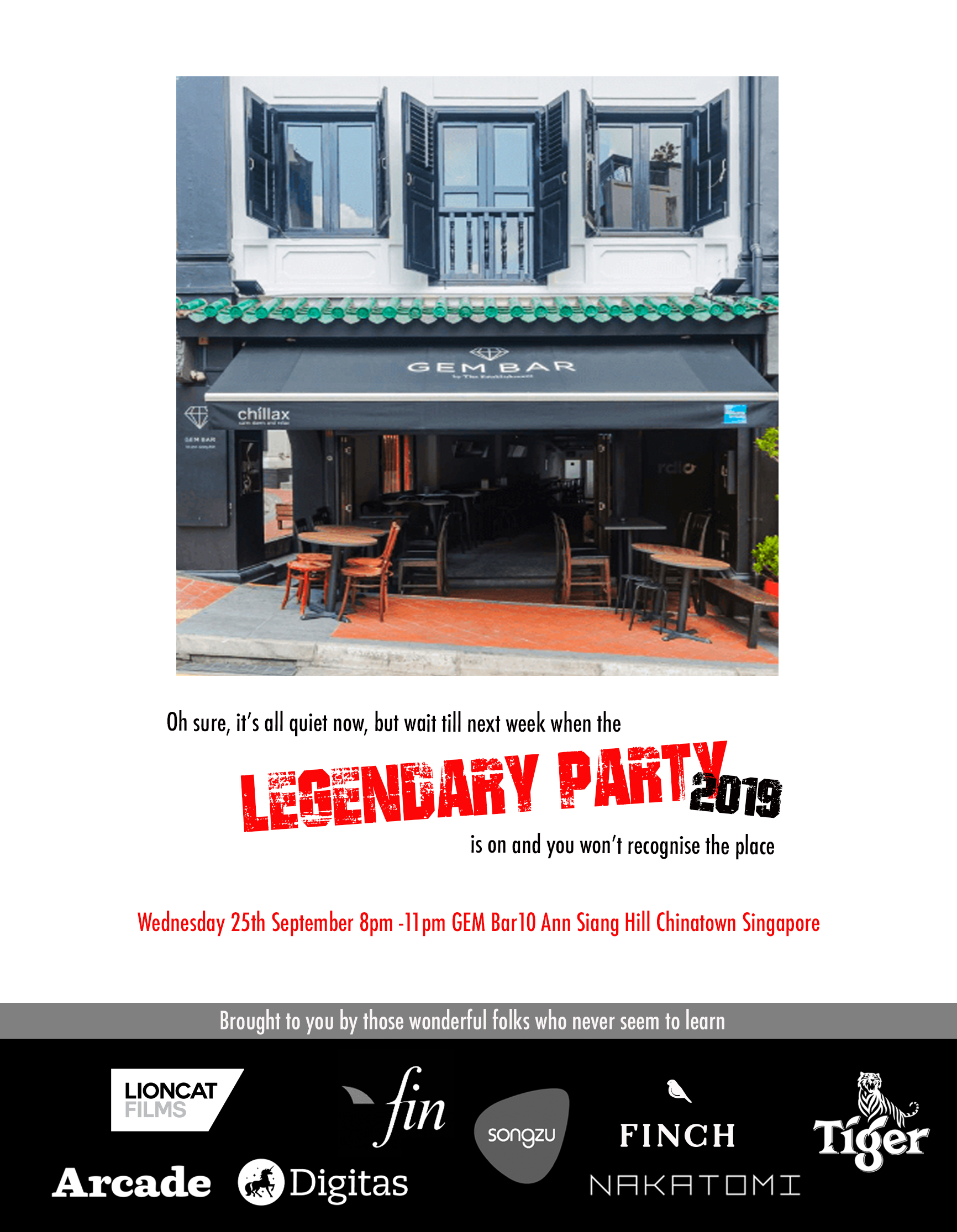 Join Song Zu, Fin Design + Effects, Arcade, Finch, NAKATOMI, Lioncat Films, Digitas & Tiger Beer at the Spikes Legendary Party tonight in Singapore