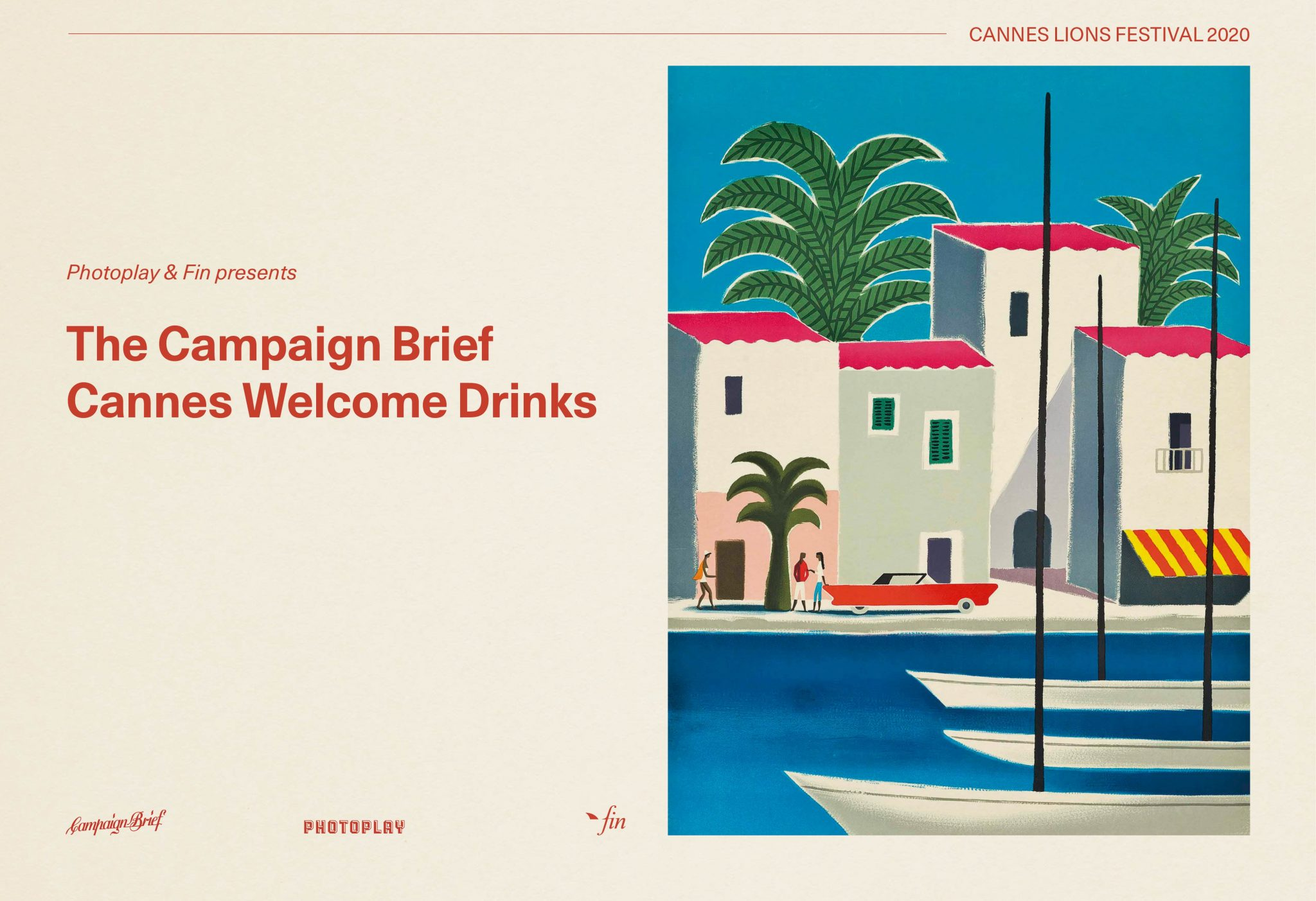 An Aussie or Kiwi going to Cannes? Get your invite now to the Campaign Brief Welcome Drinks courtesy of Photoplay and Fin Design & Effects
