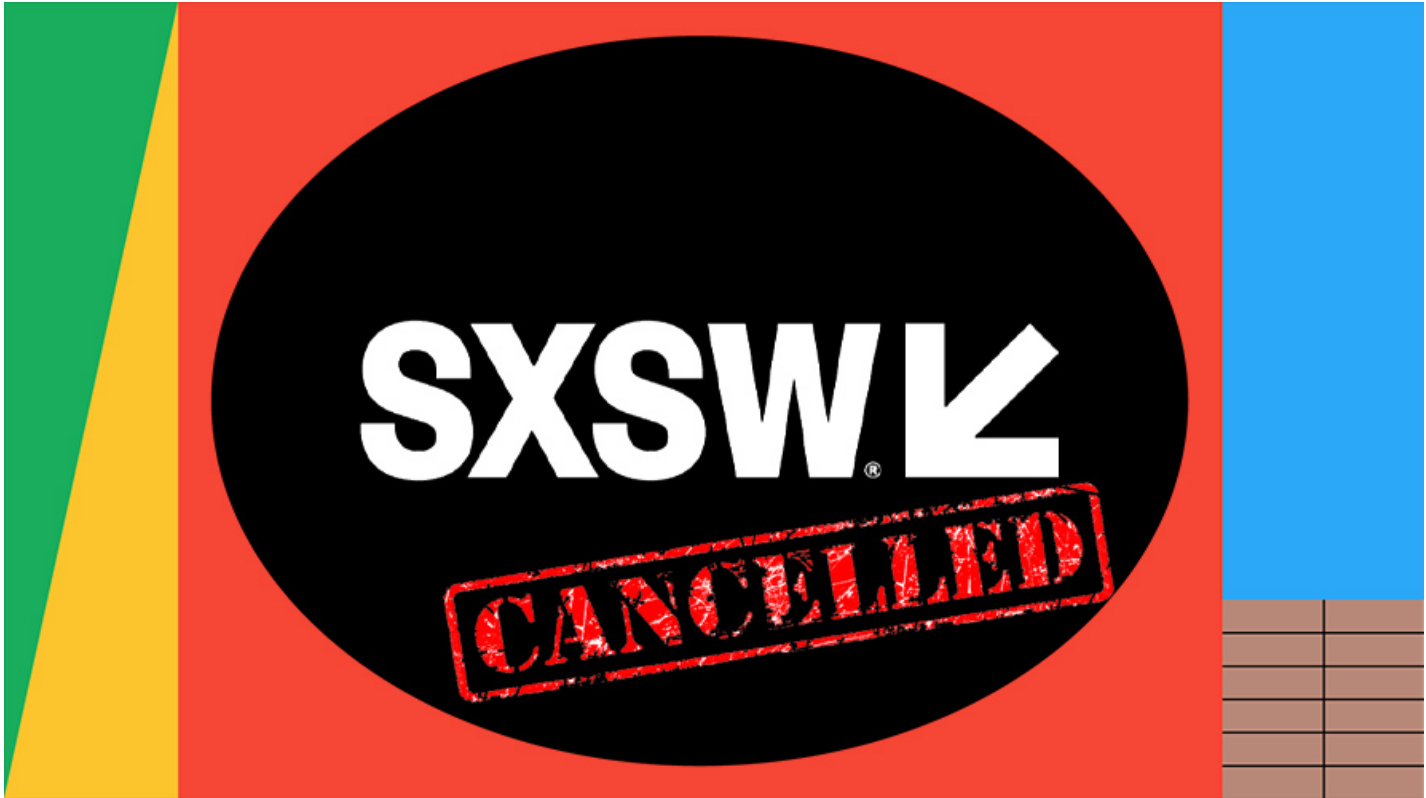Coronavirus strikes SXSW ~  400,000 attendees affected; $350m lost to Austin's economy