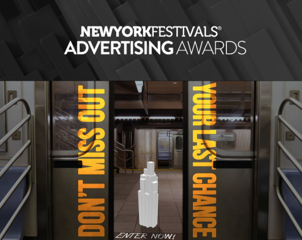 New York Festivals Advertising Awards deadline ends TODAY, Friday, 13 March
