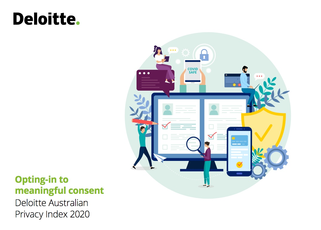 Deloitte Privacy Index 2020 says privacy consent critical, yet Australian brands missing the mark