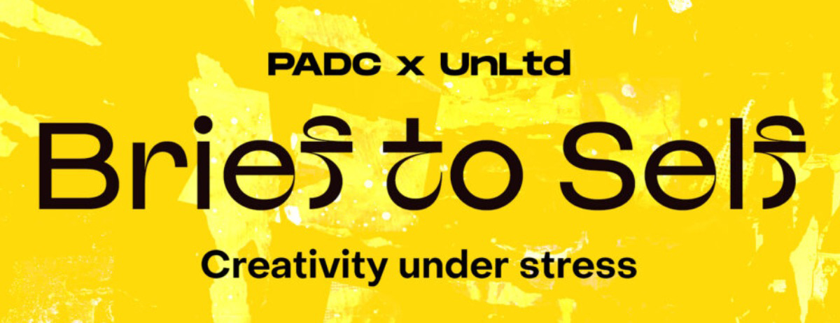 Join PADC and Unltd for 'Brief to Self' webinar – tomorrow Thursday September 3
