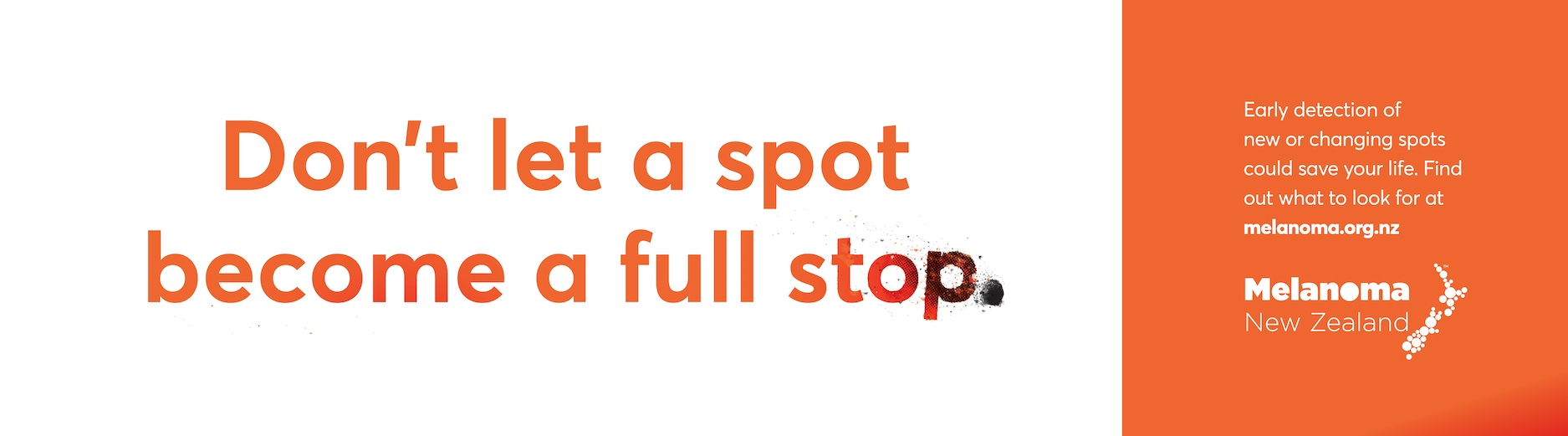 Don't let a spot become a full stop: Melanoma NZ and TBWA NZ launch awareness campaign hidden in plain sight