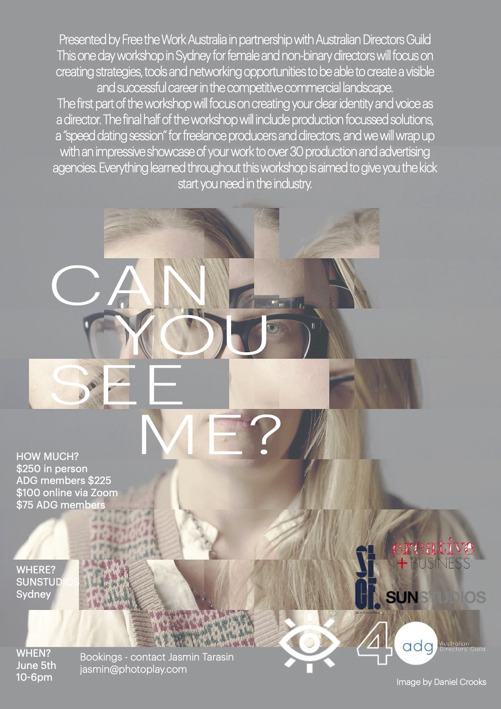 Countdown to Free the Work Australia 'CAN YOU SEE ME?' workshop this Saturday, June 5  ~ Producers invited to participate