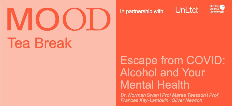 New MOOD 'Tea Break' webinar to address relationship between alcohol and mental health