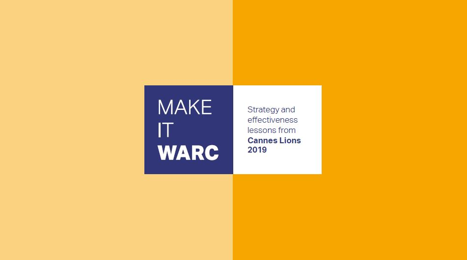 WARC report reveals three major themes from the Cannes Creative Effectiveness Lions 2019
