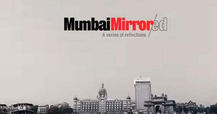 Mumbai Mirror and Wundmerman Thompson South Asia create a video series Mumbai Mirrored for launch day edition