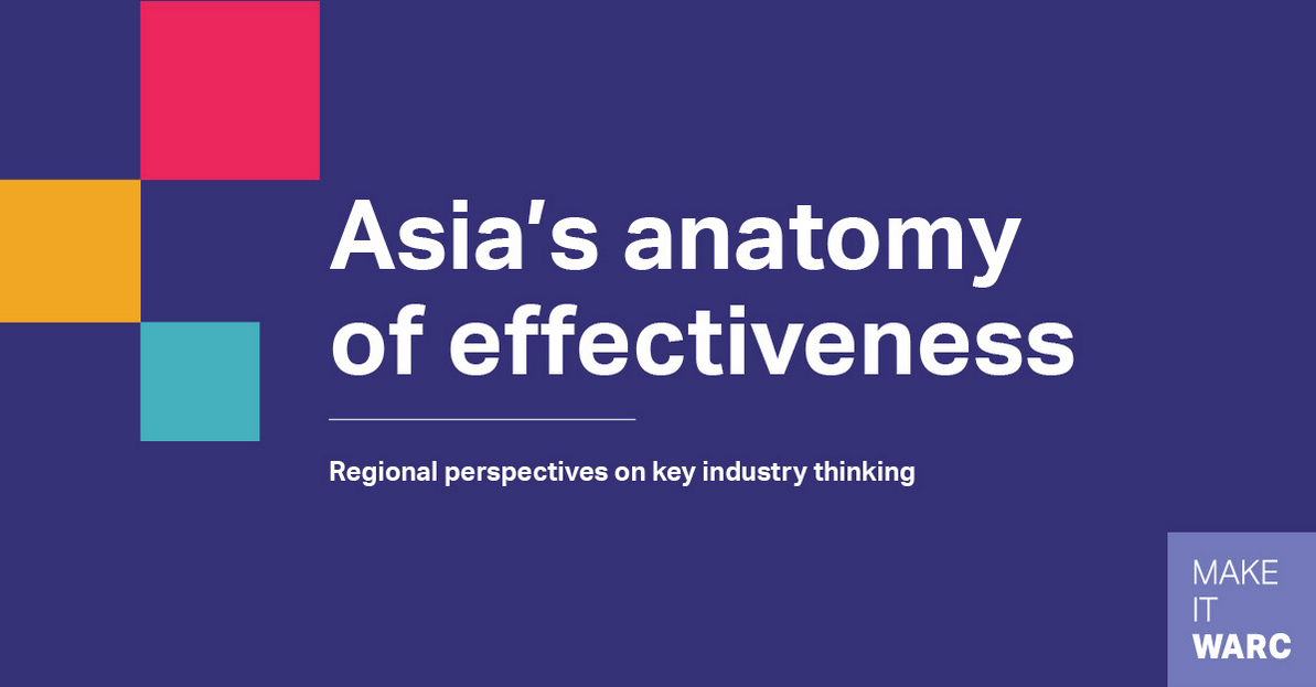 WARC releases Asia's Anatomy of Effectiveness report on the five key lessons to deliver effective advertising in Asia