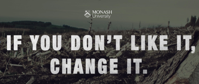 "Lion & Lion Singapore to work with Monash University Australia for ""If you don't Like it, Change It."" Campaign across SE Asia markets"