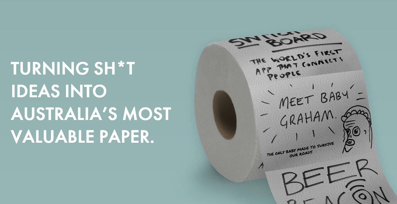 Aussie creatives launch Sh*t Rolls ~ Turning shit ideas into Australia's most valuable paper