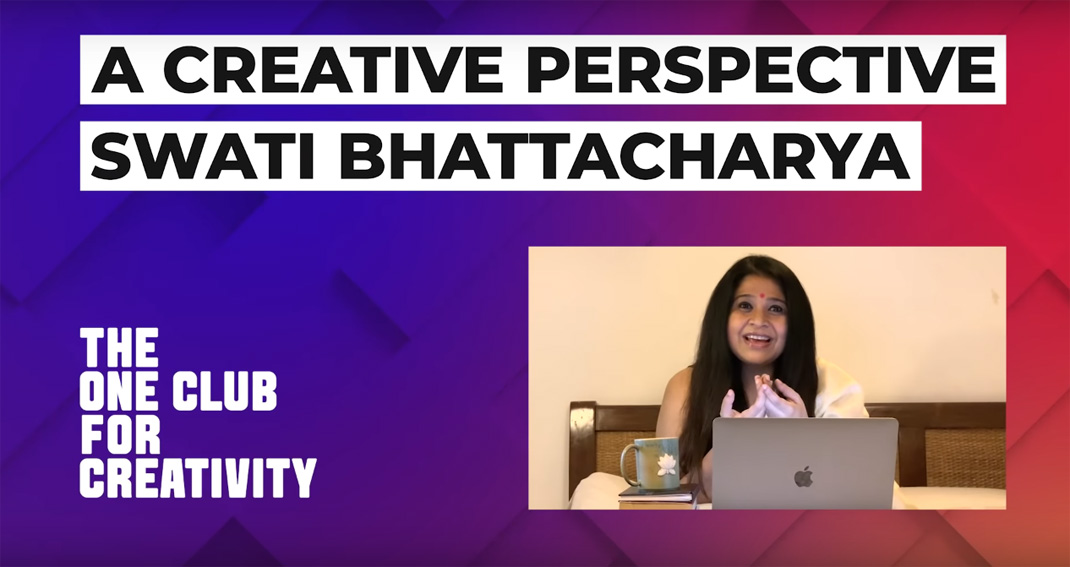 """FCB Ulka's Swati Bhattacharya features on The One Club's """"A Creative Perspective"""" Series"""