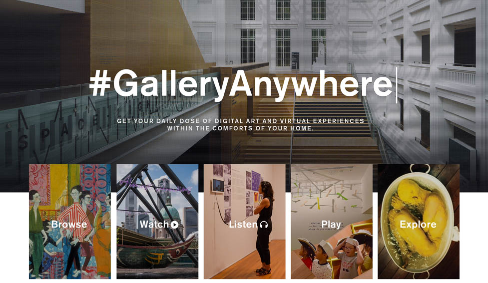 MullenLowe Singapore develops #GalleryAnywhere, a digital ecosystem which takes you into the National Gallery Singapore
