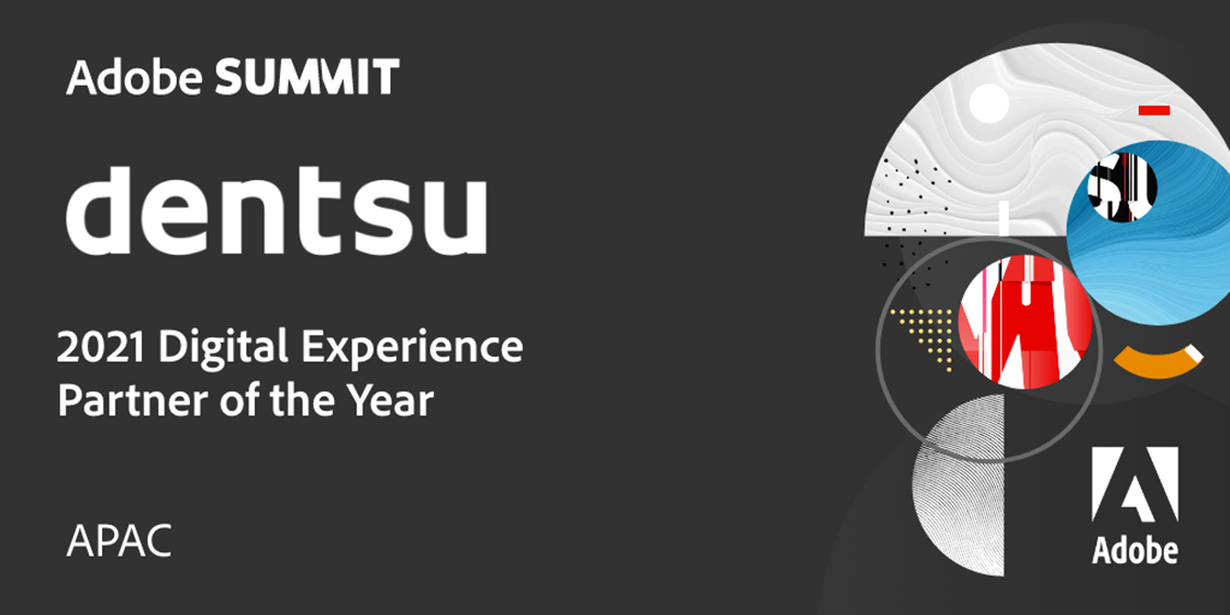 Dentsu APAC wins Adobe 2021 Digital Experience Partner of the Year award