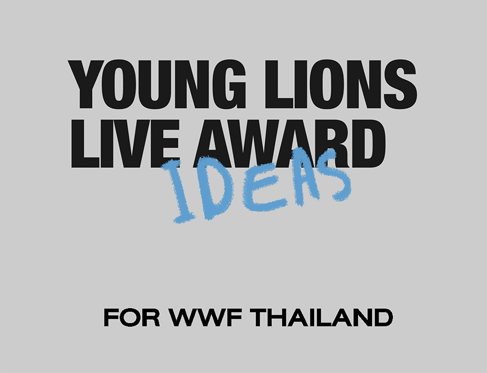 Thai creative asks all Young Lions competitors to donate their ideas so many of them come to life with WWF Thailand