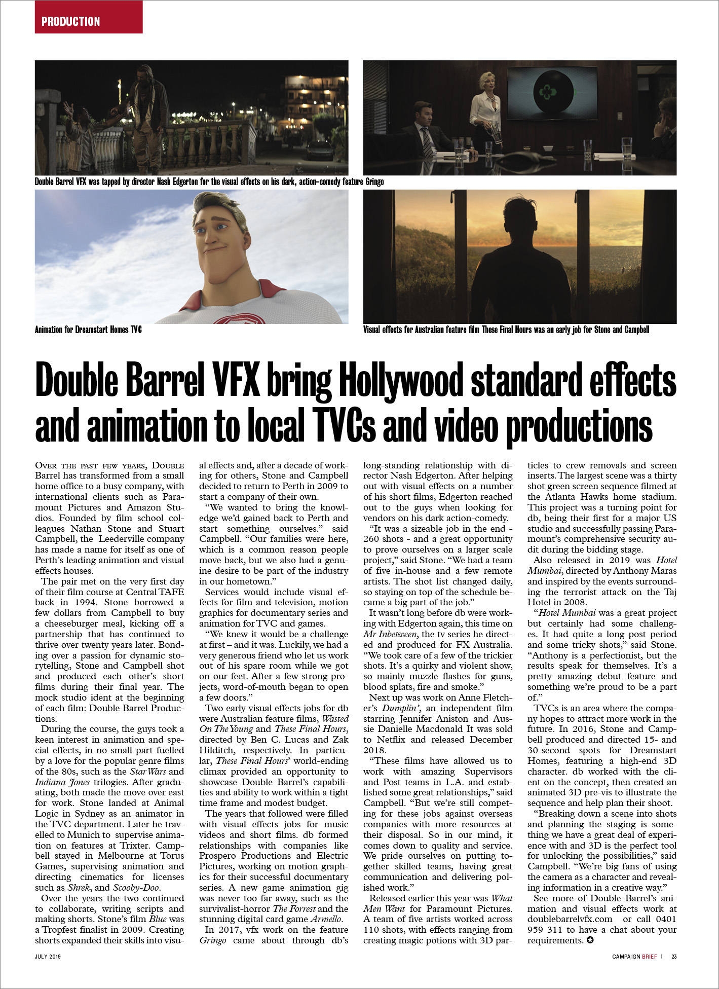 Double Barrel VFX brings Hollywood standard visual effects and animation to local production