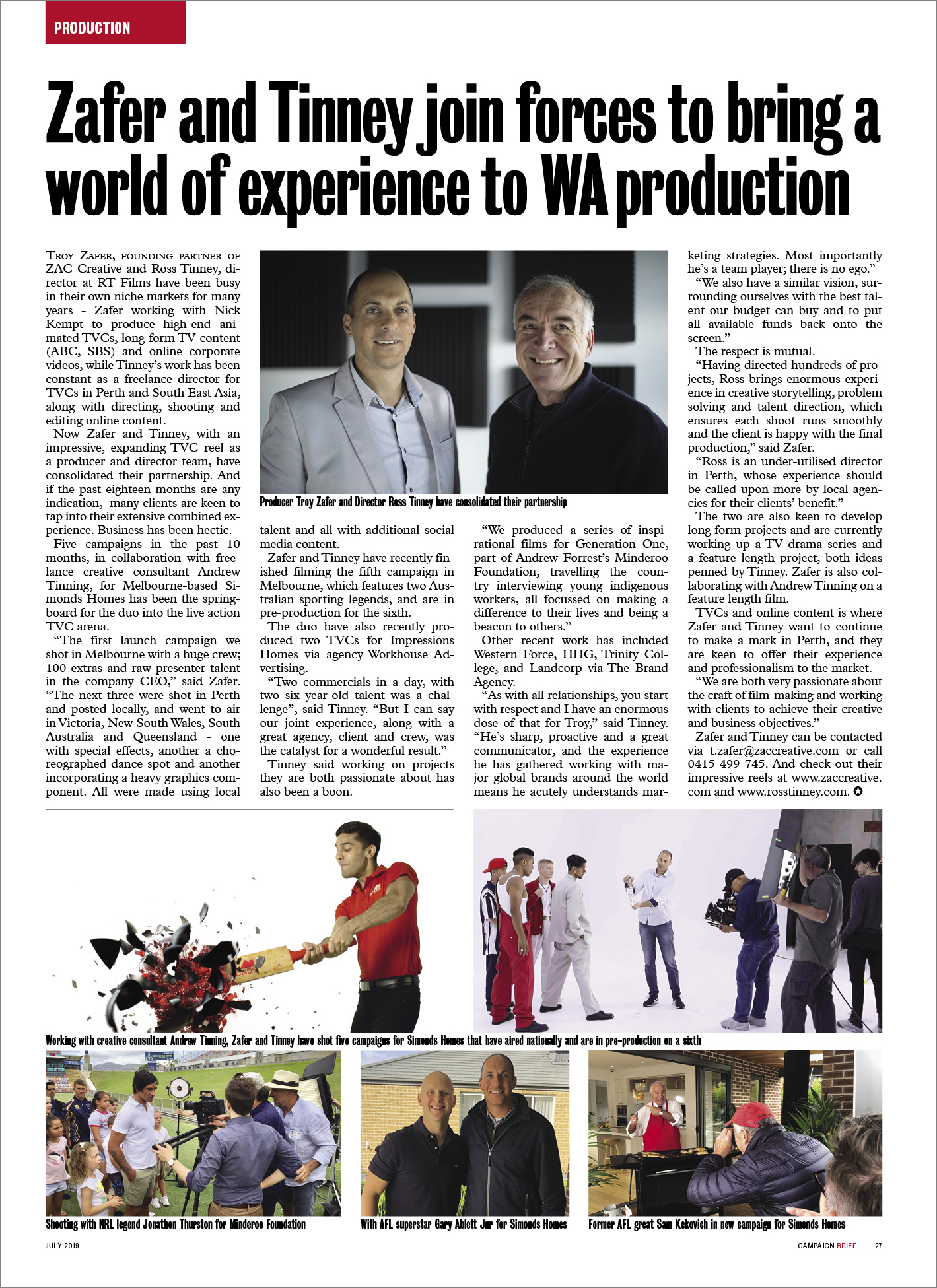 Troy Zafer and Ross Tinney join forces to bring a world of experience to WA production