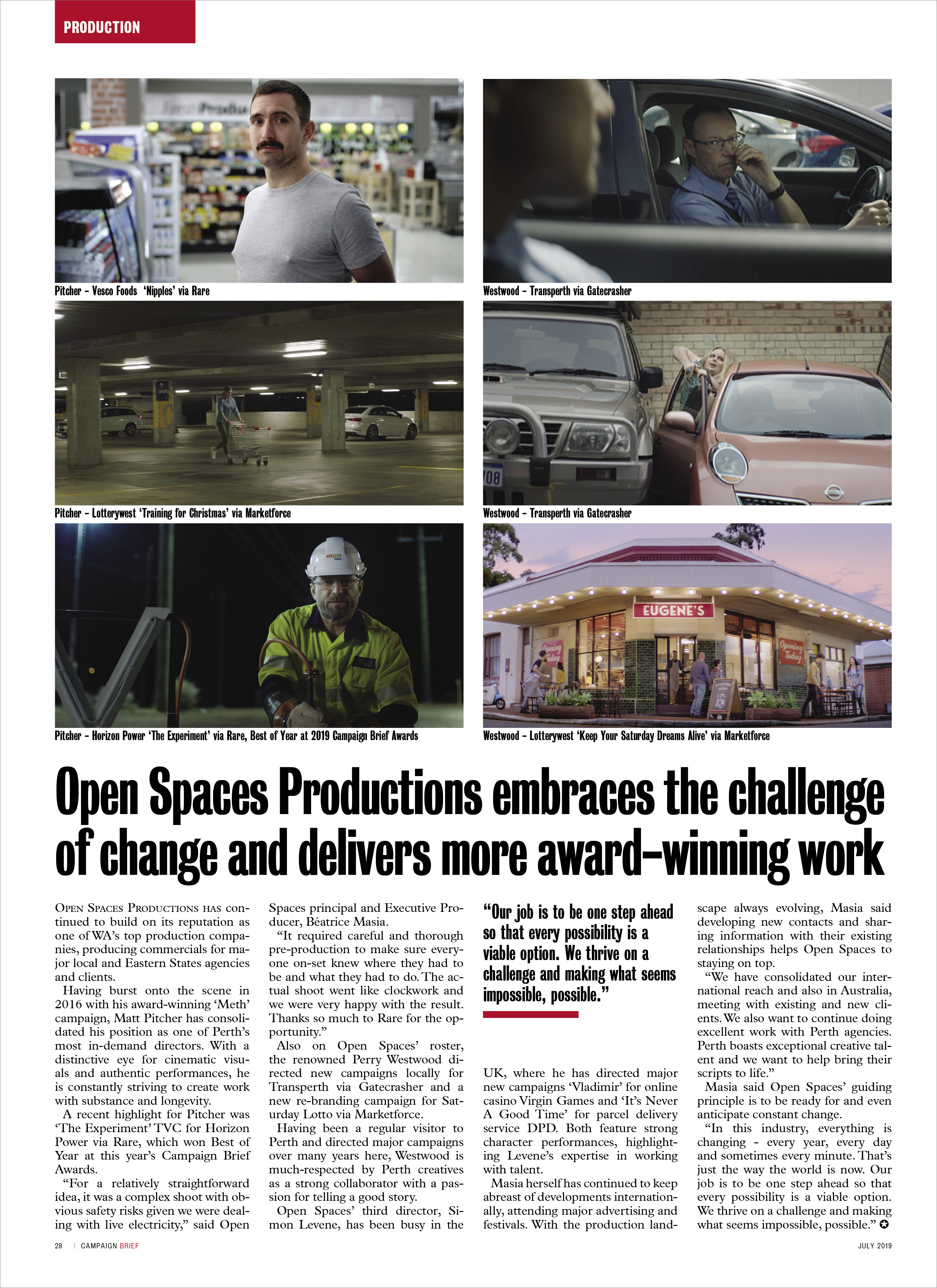 Open Spaces Productions embraces the challenge of change and delivers award-winning work