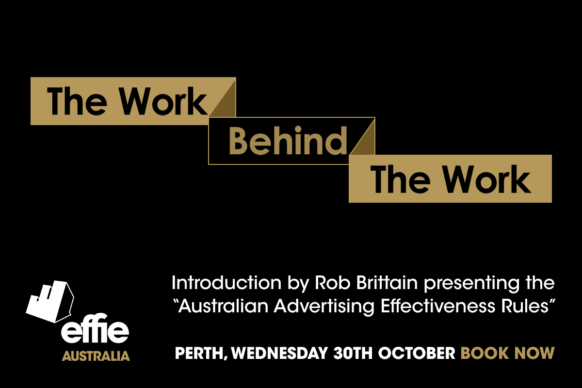 Tickets now available for Effies 'The Work Behind The Work' event ~ next Wednesday, October 30