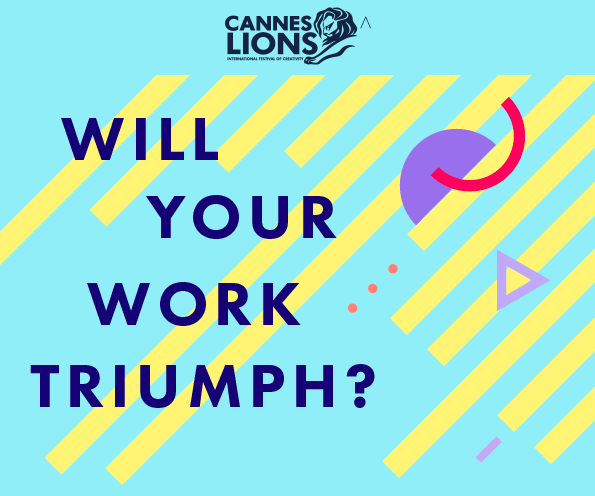 Cannes Lions International Festival of Creativity announces entries now open for 2020 Awards
