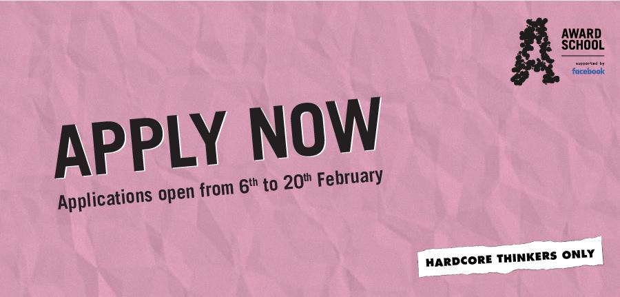Hardcore Thinkers Only: AWARD School 2020 Applications Now Open ~ deadline Thurs, 20 Feb