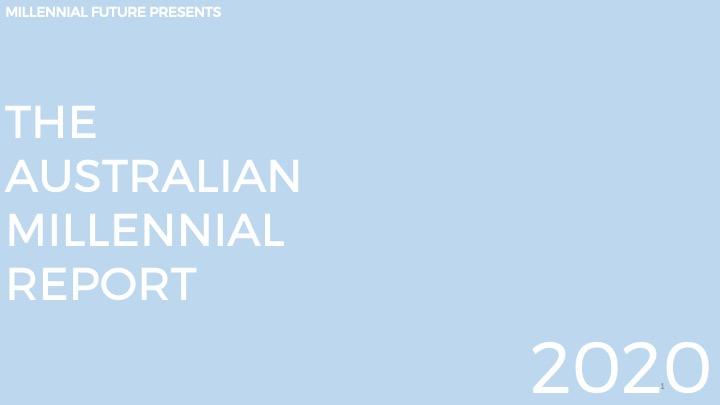 "The 2020 Australian Millennial Report asks ""How good is Australia?"""