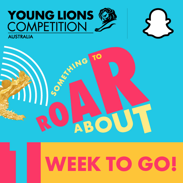 One week left to enter the Snapchat Young Lions Competition; deadline 5pm AEDT, Friday, 13 March