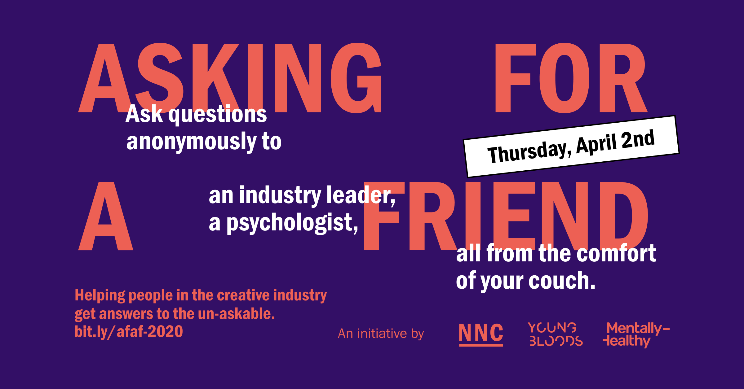 'Asking For A Friend' initiative launches to help the industry ask the unaskable ~ Thurs, April 2