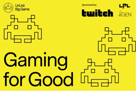 Gaming for Good: UnLtd launches the industry's first virtual gaming tournament 'Big Game'