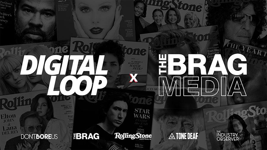 Digital Loop adds exclusive partnership with The Brag Media to its growing digital media suite