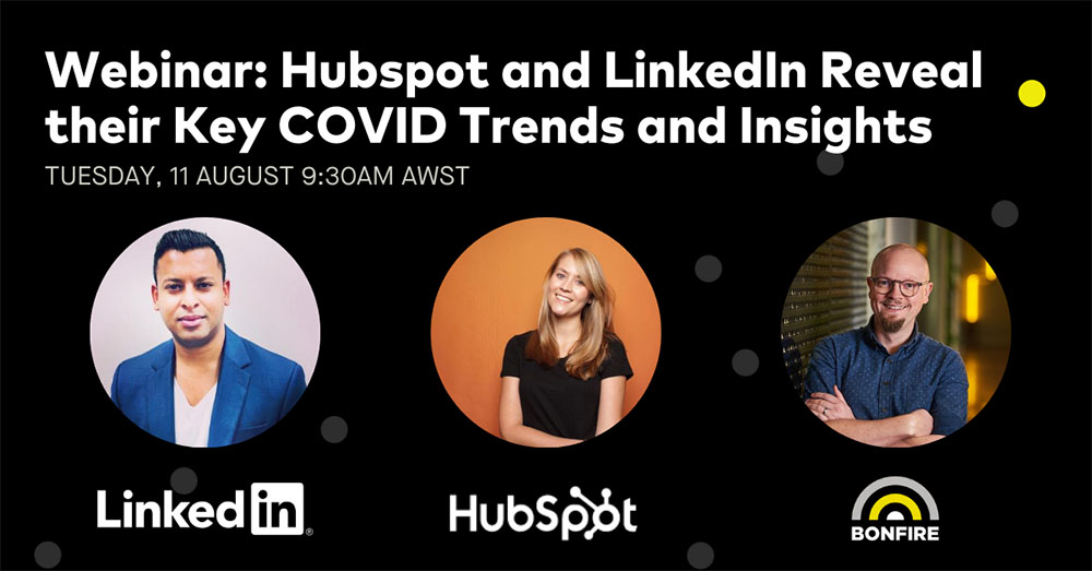 Webinar: HubSpot and LinkedIn Reveal the Trends and Data Insights Driving Engagement on their Platforms. 9.30am on Tuesday August 11
