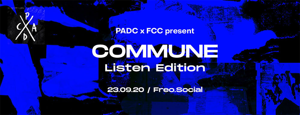PADC X FCC PRESENTS COMMUNE: LISTEN EDITION – next Wednesday September 23 at Freo.Social