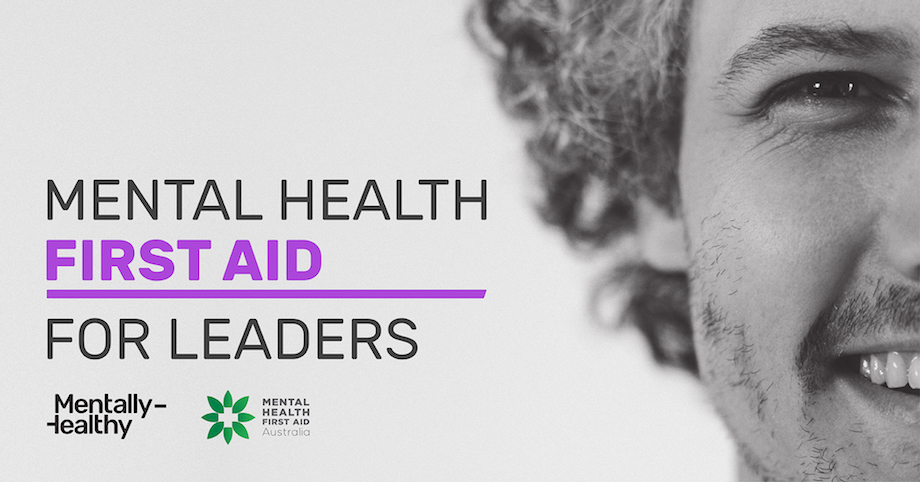 Mental Health First Aid training course for industry CEOs and senior leaders launches