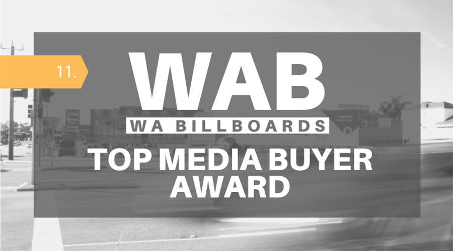 WA Billboards is back, and their Top Media Buyer Award is full steam ahead for the rest of 2020