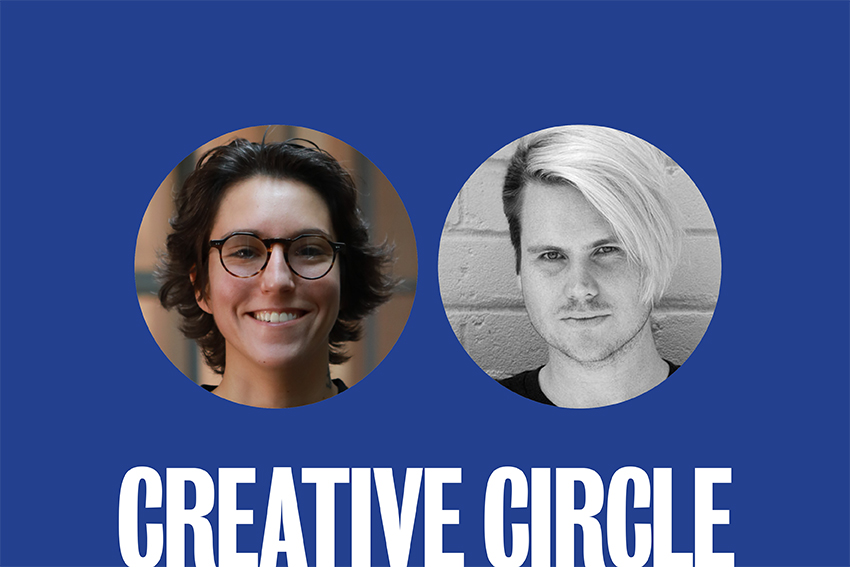 Creative Circle: Maya Halilovic + Luke Williams