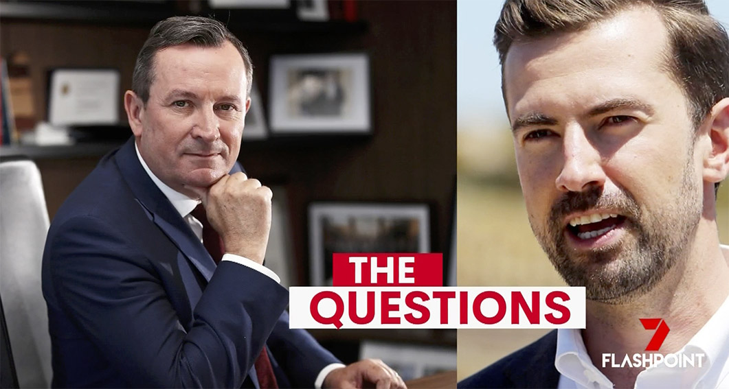 Premier Mark McGowan and Opposition Leader Zak Kirkup face off on The Leaders' Debate tonight at 7pm on Channel 7's Flashpoint