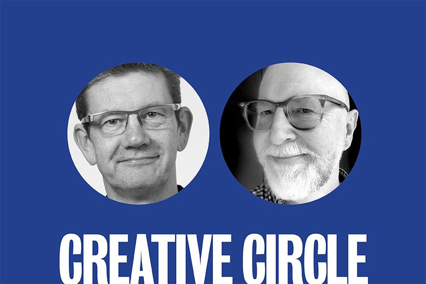 Creative Circle: Adam Barker + Ric Cairns