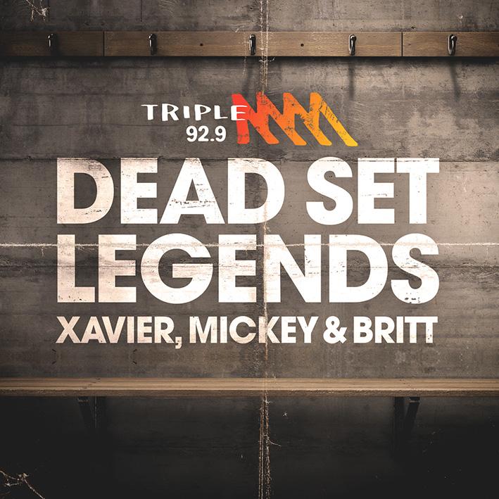 92.9 Triple M announces Dead Set Legends weekend sports show line-up