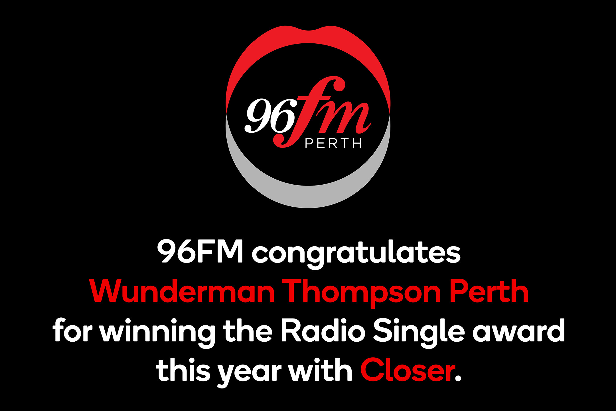 Wunderman Thompson takes out the 2021 Radio Single Best of Year award for 'Closer' at the Campaign Brief WA Awards