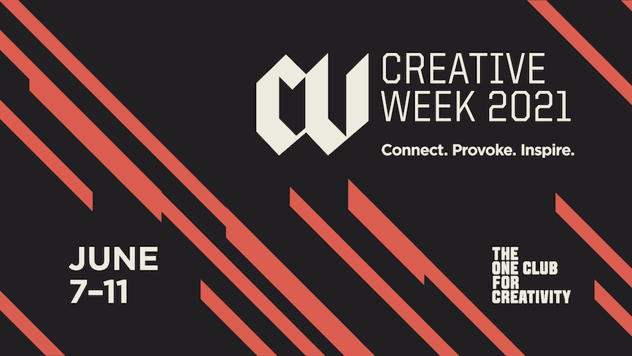 The One Club for Creativity announces Virtual Creative Week 2021 from Mon June 7- Fri June 11