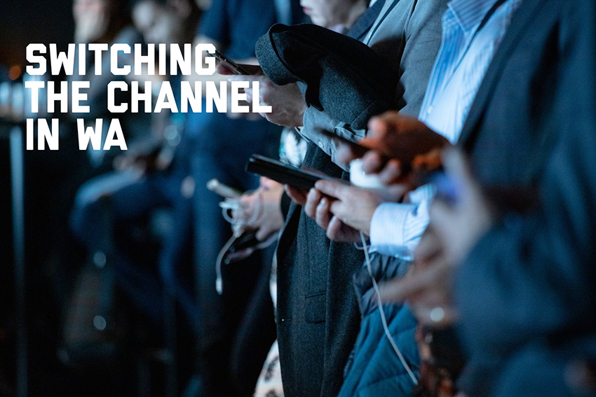 PRIA WA on switching the channel in WA