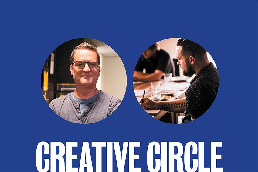 Creative Circle: Steve Straw + Garry Dean