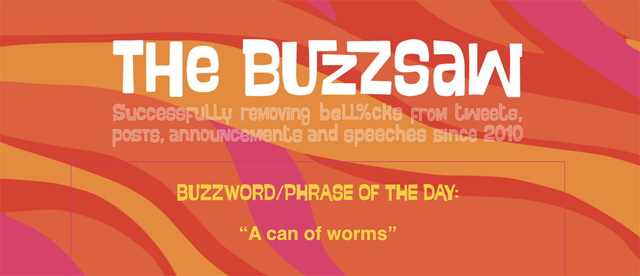The Buzzsaw Awards highlights 2021's worst jargon 'Hall of Shame' winners