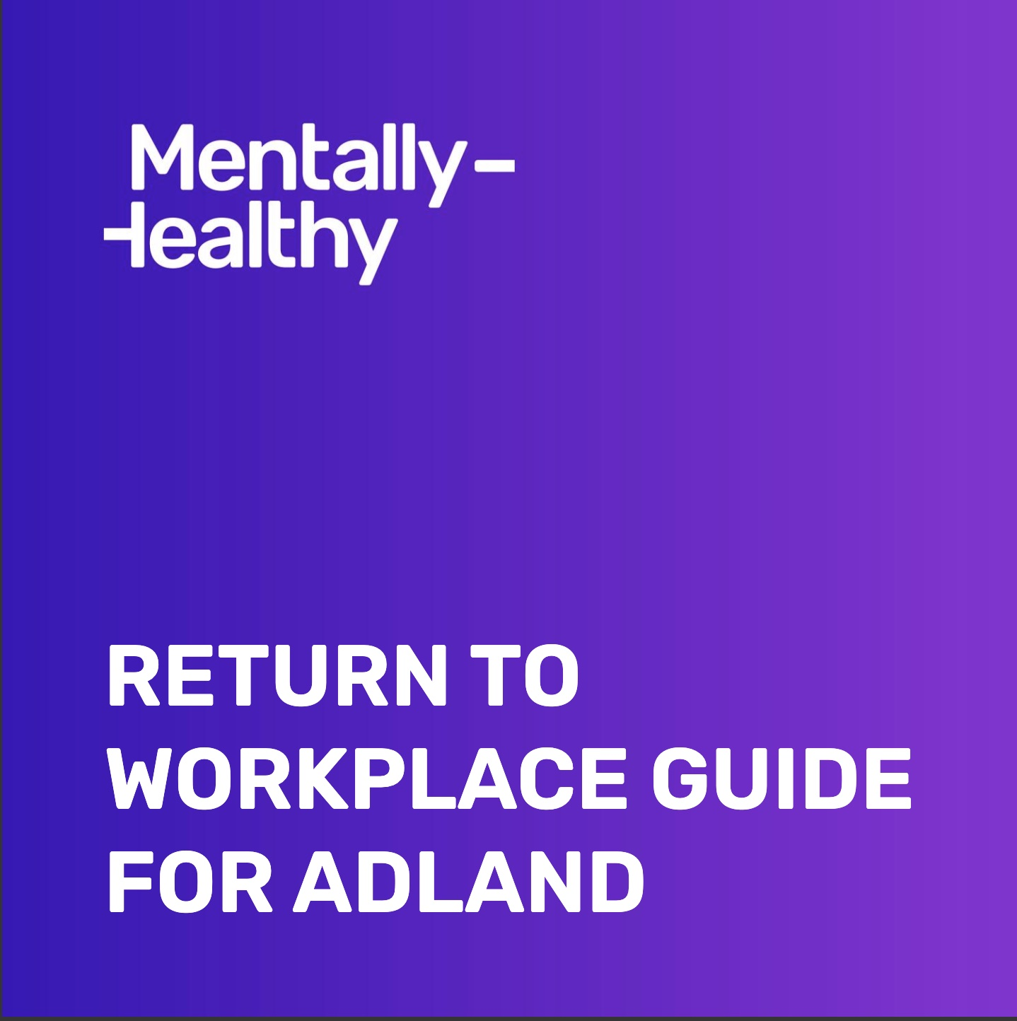 Industry leaders + mental health experts tackle 'return to workplace' challenges in new ebook