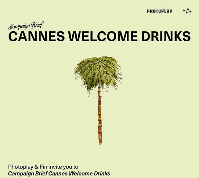 A Kiwi or Aussie going to Cannes? Get your invite now to the Campaign Brief Welcome Drinks courtesy of Photoplay and Fin Design & Effects