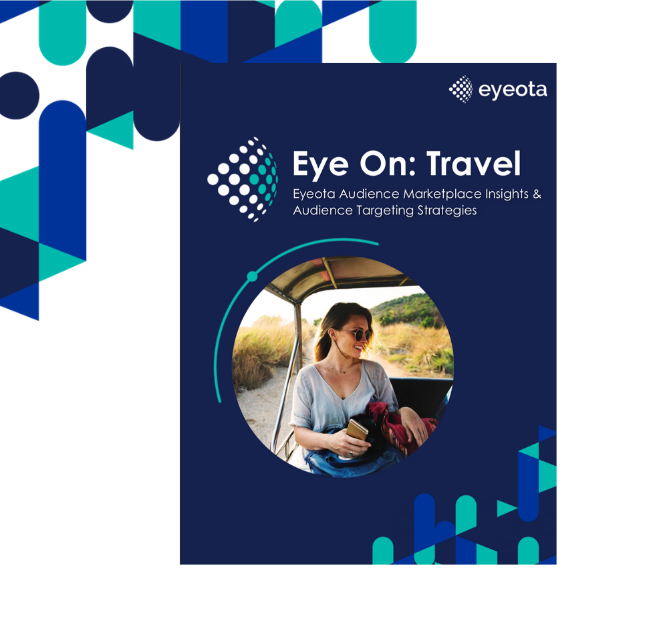New Eyeota Eye On: Travel Insights Report~ Most ANZ travel brands increasingly spending on demographic, intent + interest-based audiences