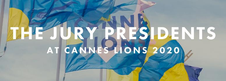 Cannes Lions announces 2020 Jury Presidents