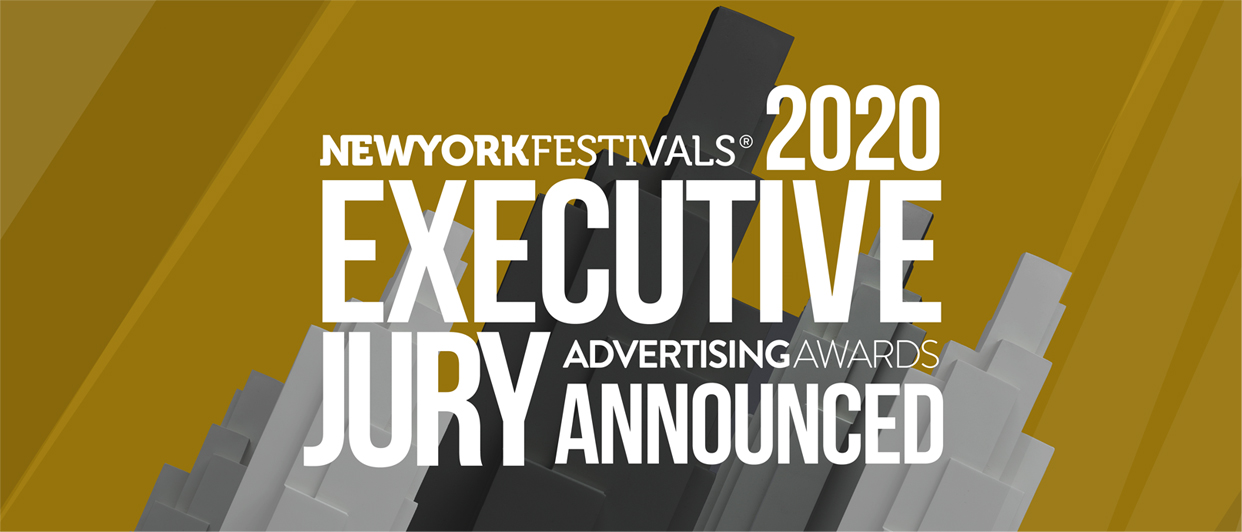 New York Festivals Advertising Awards reveals first 20 members of the 2020 executive jury